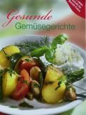 Gesunde Gemüsegerichte